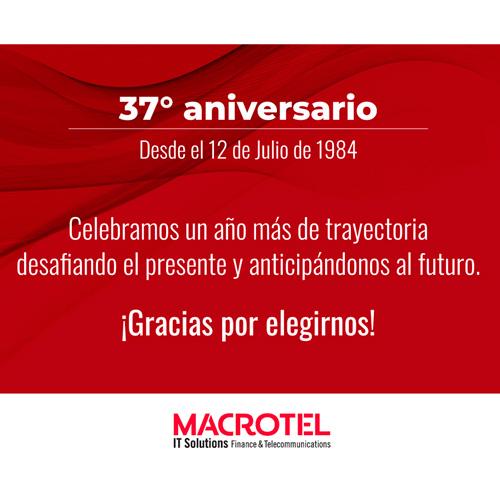 Post 37 Aniversario de Macrotel Argentina